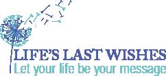Life's Last Wishes